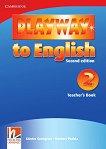 Playway to English - ниво 2: Книга за учителя по английски език : Second Edition - Herbert Puchta, Gunter Gerngross -