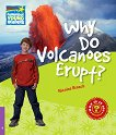 Cambridge Young Readers - ниво 4 (Beginner): Why Do Volcanoes Erupt? - Nicolas Brasch -