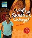 Cambridge Young Readers - ниво 5 (Pre-Intermediate): Why Do Shadows Change? -