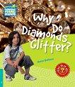 Cambridge Young Readers - ниво 5 (Pre-Intermediate): Why Do Diamonds Glitter? - Helen Bethune -