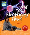 Cambridge Young Readers - ниво 6 (Pre-Intermediate): Why Does Electricity Flow? - Rob Moore -