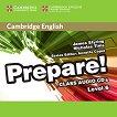 Prepare! - ниво 6 (B1- B2): 2 CD с аудиоматериали по английски език : First Edition - James Styring, Nicholas Tims -