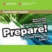Prepare! - ниво 7 (B2): 3 CD с аудиоматериали по английски език First Edition - учебна тетрадка