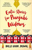Erotic Stories for Punjabi Widows - Balli Kaur Jaswal - книга
