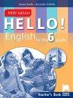 Hello! Книга за учителя по английски език за 6. клас - New Edition - учебна тетрадка