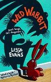 Wed Wabbit - Lissa Evans -