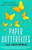 Paper Butterflies - Lisa Heathfield - книга