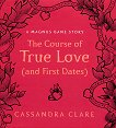 The cours of True Love and First Dates - Cassandra Clare - речник