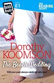 The Beach Wedding - Dorothy Koomson - книга