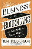 Business for Bohemians - Tom Hodgkinson -