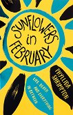 Sunflowers in February - Phyllida Shrimpton -