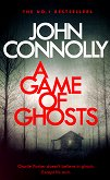 A Game of Ghosts - John Connolly - книга