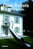 Cool Hotels Family & Kids - Patricia Massy - книга
