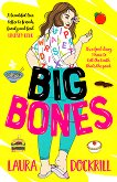 Big Bones - Laura Dockrill -
