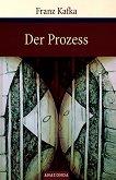 Der Prozess - Franz Kafka -