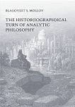 The histor(iograph)ical turn of analytic philosophy - Blagovest S. Mollov -