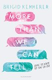 More Than We Can Tell - Brigid Kemmerer - книга