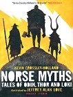 Norse Myths: Tales of Odin, Thor and Loki -