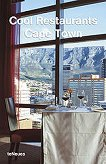 Cool Restaurants Cape Town - Ulrike Bauschke, Pascale Lauber -
