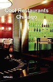 Cool Restaurants Chicago - Michelle Galindo, Rose Lizarraga - книга