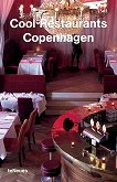 Cool Restaurants Copenhagen - Christof Kullmann, Christian Datz - книга