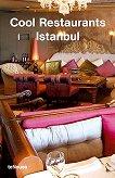 Cool Restaurants Istanbul - Zeynep Subasi, Rosina Geiger -