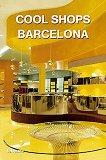 Cool Shops Barcelona - Aurora Cuito - книга