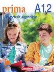 Prima. Deutsch fur Jugendliche - A1.2: Учебник по немски език за 10. клас - Фридерике Джин, Лутц Рорман -