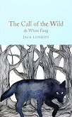 The Call of the Wild. White Fang - Jack London -