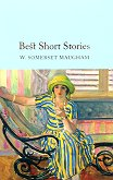 Best Short Stories - W. Somerset Maugham -