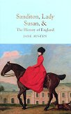Sandition, Lady Susan and The History of England -