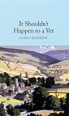 It Shouldn't Happen to a Vet - James Herriot -