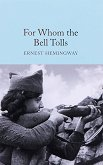 For Whom the Bell Tolls - Ernest Hemingway -
