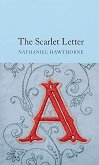 The Scarlet Letter - Nathaniel Hawthorne -