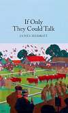If Only They Could Talk - James Herriot -