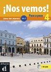 ¡Nos vemos! Paso a paso - Модул 4 (A2.2): Учебник за интензивно обучение по испански език + CD -
