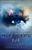 Shatter Me - book 1 - Tahereh Mafi -