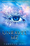 Shatter Me - book 2: Unravel Me - Tahereh Mafi - речник