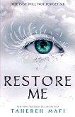 Shatter Me - book 4: Restore Me - Tahereh Mafi - книга