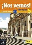 ¡Nos vemos! Paso a paso - Модул 5 (A2.3): Учебник за интензивно обучение по испански език + CD -