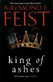 The Firemane Saga - book 1: King of Ashes - Raymond E. Feist -