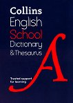 Collins English School Dictionary and Thesaurus -