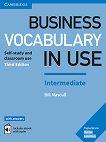 Business Vocabulary in Use - Intermediate (B1 - B2): Граматика по английски език с отговори : Third Edition - Bill Mascull -