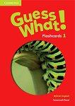 Guess What! - ниво 1: Флашкарти по английски език - Susannah Reed -