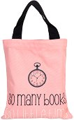 Текстилна чанта за книги - So Many Books, So Little Time - аксесоар