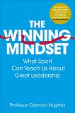 The Winning Mindset - Professor Damian Hughes -