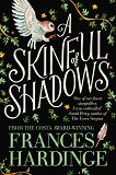 A Skinful of Shadows - Frances Hardinge - книга