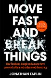 Move Fast and Break Things -