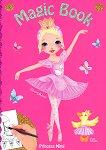 Princess Mimi: Magic Book - магическа книжка за оцветяване - детска книга