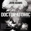 John Adams - Doctor Atomic - 2 CD -